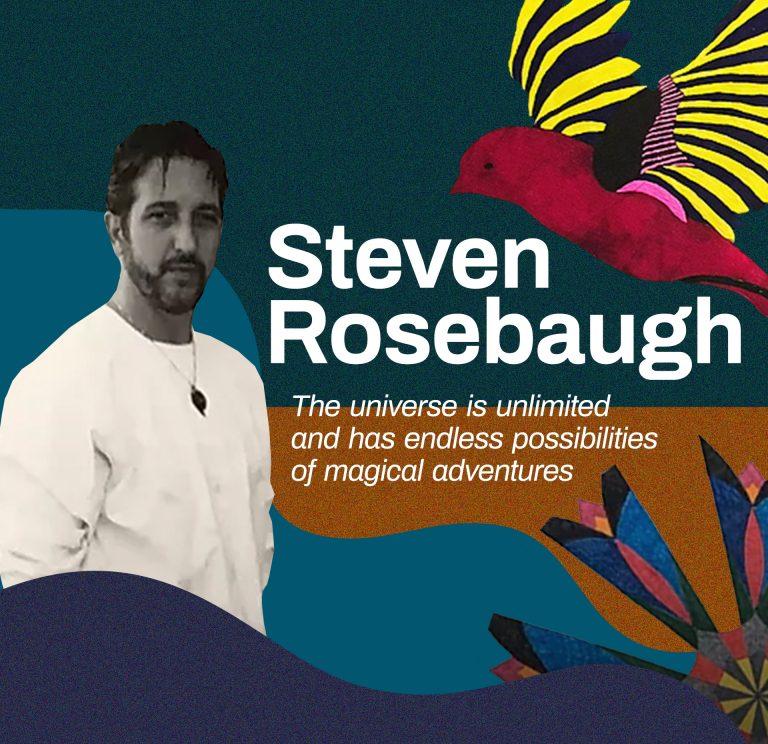 Steven Rosebaugh Inspiration
